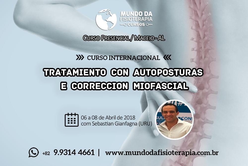 CURSO INTERNACIONAL-TRATAMIENTO CON AUTOPOSTURAS E CORRECCION MIOFASCIAL