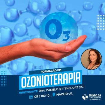 Ozonioterapia – Dra. Daniele Bittencourt (RJ)