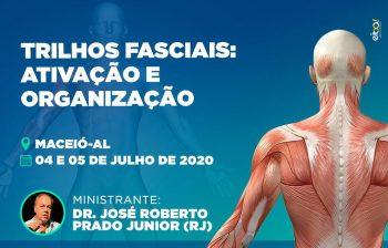 Trilhos Fasciais: Ativação e Organização – Dr. José Roberto Prado Jr. (RJ)