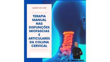 TERAPIA MANUAL NAS DISFUNÇÕES MIOFASCIAIS E ARTCULARES DA COLUNA CERVICAL