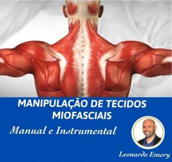 MANIPULAÇÃO DE TECIDOS MIOFASCIAIS – Manual e Instrumentos