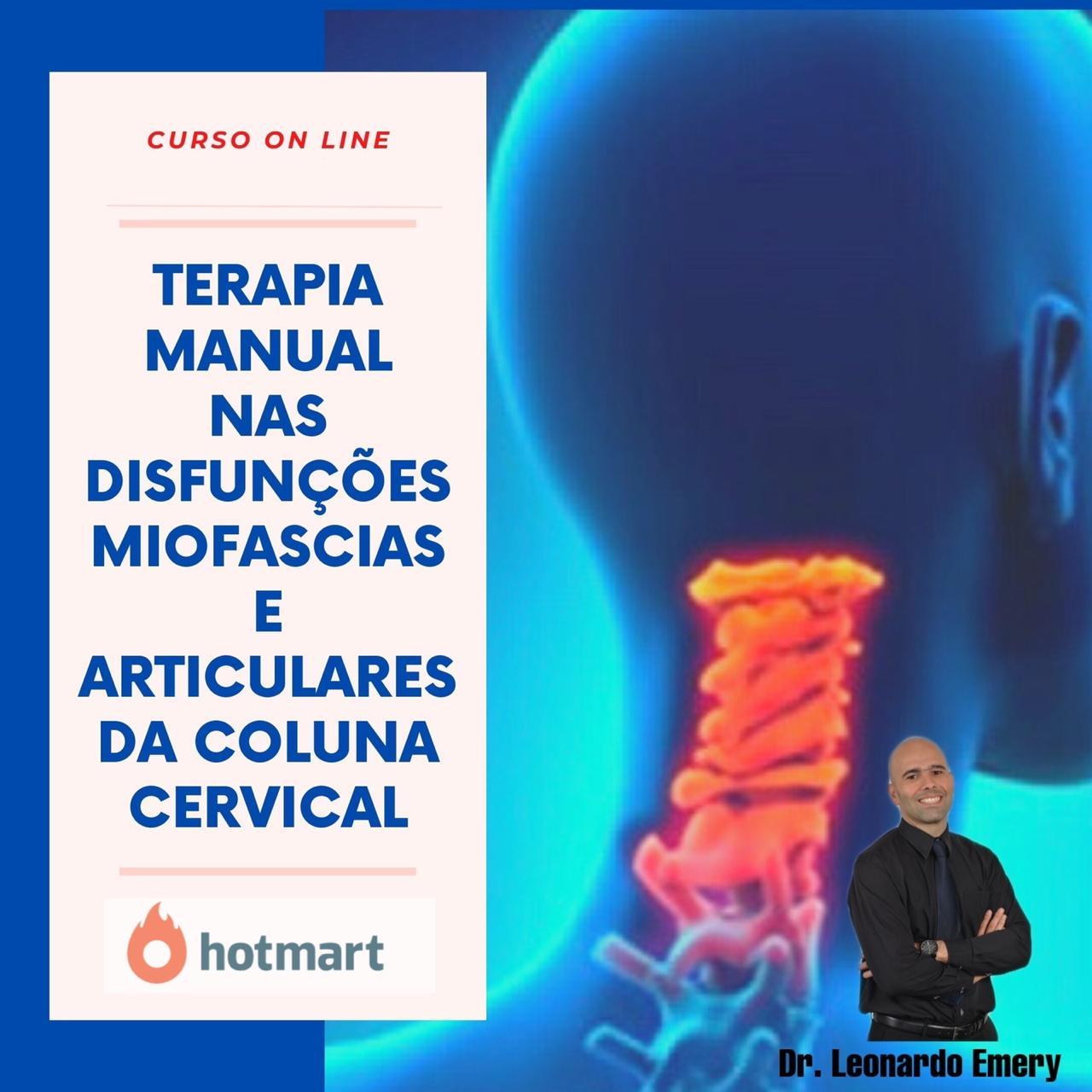 TERAPIA MANUAL NAS DISFUNÇÕES MIOFASCIAIS E ARTICULARES DA COLUNA CERVICAL