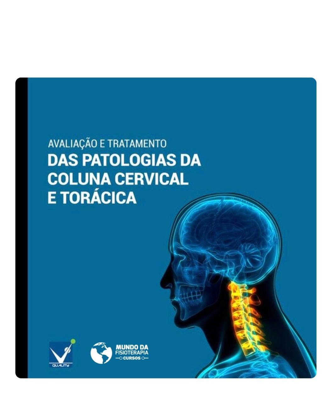Curso Avaliação e Tratamento Cervical e Torácica / Escolioses / Mecano-manual
