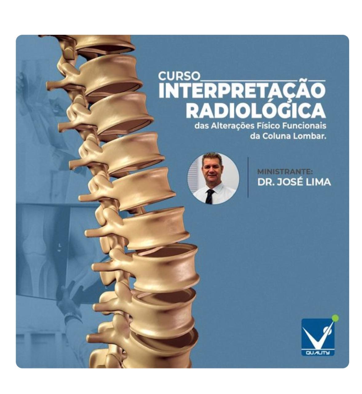 Curso de interpretação Radiológica das alterações físico funcionais da coluna Lombar