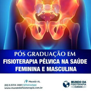 Pós Graduação em Fisioterapia Pélvica na Saúde Feminina e Masculina
